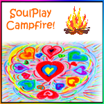 SoulPlay Campfire!